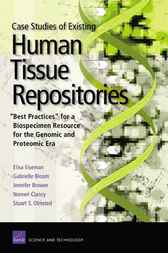 Case Studies of Existing Human Tissue Repositories