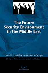 The Future Security Environment in the Middle East by Nora Bensahel