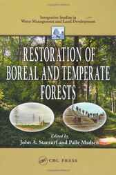 Restoration of Boreal and Temperate Forests by John A. Stanturf