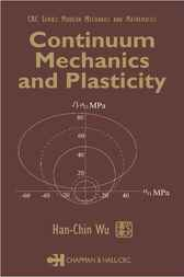 Continuum Mechanics and Plasticity by Han-Chin Wu