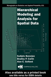 Hierarchical Modeling and Analysis for Spatial Data by Bradley P. Carlin