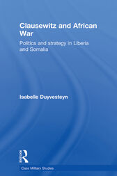 Clausewitz and African War by Isabelle Duyvesteyn