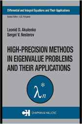 High-Precision Methods in Eigenvalue Problems and Their Applications by Leonid D. Akulenko