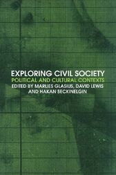 Exploring Civil Society by Marlies Glasius