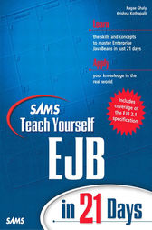 Sams Teach Yourself EJB in 21 Days by Ragae Ghaly