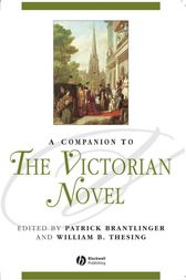 A Companion to the Victorian Novel by Patrick Brantlinger
