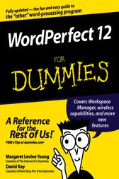 WordPerfect 12 For Dummies by Margaret Levine Young
