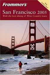 Frommer's® San Francisco 2005