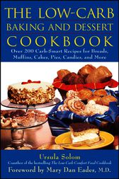 The Low-Carb Baking and Dessert Cookbook by Ursula Solom