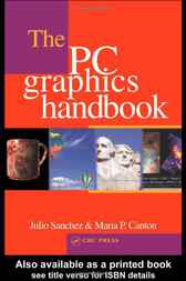 The PC Graphics Handbook by Julio Sanchez