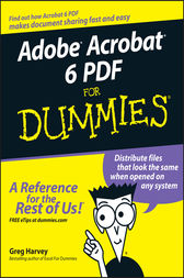 Adobe Acrobat 6 PDF For Dummies by Greg Harvey