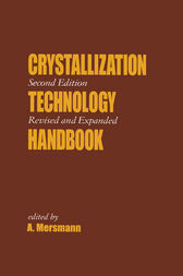 Crystallization Technology Handbook by A. Mersmann
