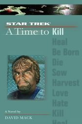 A Star Trek: The Next Generation: Time #7: A Time to Kill by David Mack