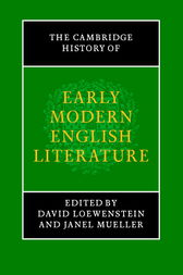 The Cambridge History of Early Modern English Literature by David Loewenstein