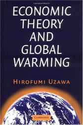 Economic Theory and Global Warming by Hirofumi Uzawa