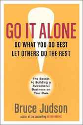Go It Alone! by Bruce Judson