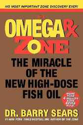 The Omega Rx Zone by Barry Sears