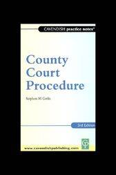 Practice Notes on County Court Procedure