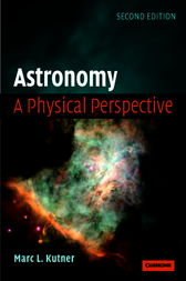Astronomy: A Physical Perspective by Marc L. Kutner