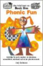 Phonic Fun Book 1 by Judy Gabrovec