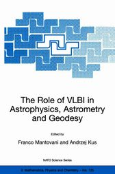 The Role of VLBI in Astrophysics, Astrometry and Geodesy by Franco Mantovani