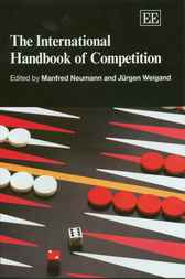 The International Handbook of Competition by M. Neumann