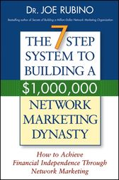 The 7-Step System to Building a $1,000,000 Network Marketing Dynasty by Joe Rubino