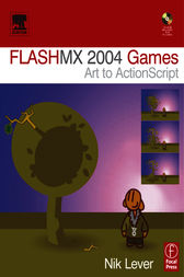 Flash MX 2004 Games by Nik Lever