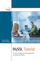 MySQL Tutorial by Luke Welling