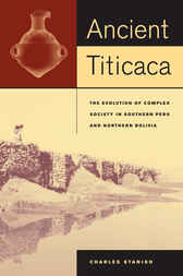 Ancient Titicaca by Charles Stanish