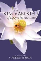 Kim Van Kieu of Nguyen Du: 1765-1820