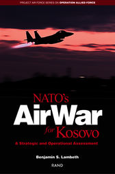 NATO's Air War for Kosovo by Benjamin S. Lambeth