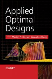 Applied Optimal Designs by Martijn P.F. Berger