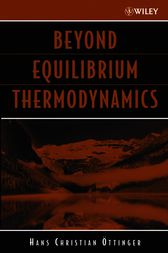 Beyond Equilibrium Thermodynamics by Hans Christian O¨ttinger