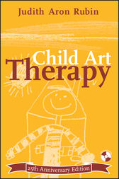 Child Art Therapy by Judith Aron Rubin