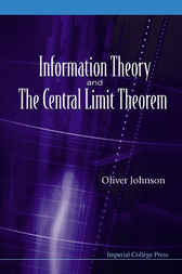 Information Theory And The Central Limit Theorem by Oliver Johnson
