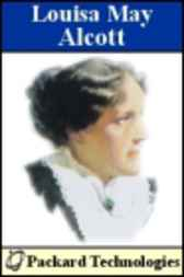 Louisa May Alcott: The Works