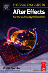 Focal Easy Guide to After Effects by Curtis Sponsler
