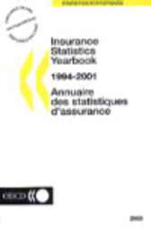 Insurance Statistics Yearbook 1994-2001 by Organisation for Economic Co-operation and Development