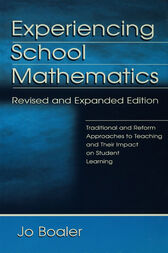 Experiencing School Mathematics by Jo Boaler