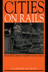 Cities on Rails by Luca Bertolini