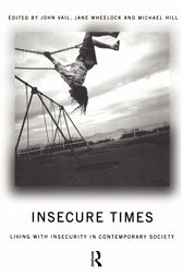 Insecure Times by Michael Hill