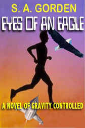 The Eyes Of An Eagle by S. A. Gorden