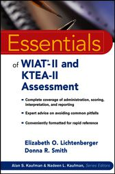 Essentials of WIAT-II and KTEA-II Assessment by Elizabeth O. Lichtenberger