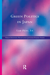 Green Politics in Japan by Lam Peng-Er