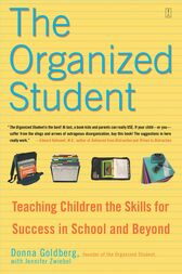 The Organized Student by Donna Goldberg