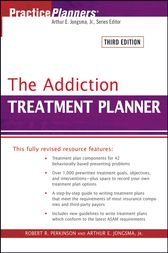 The Addiction Treatment Planner by Robert R. Perkinson