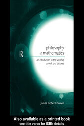 Philosophy of Mathematics by James Robert Brown