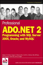 Professional ADO.NET 2 by Wallace B. McClure