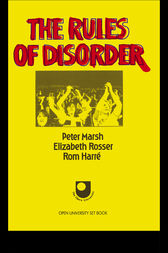 The Rules of Disorder by Rom Harre